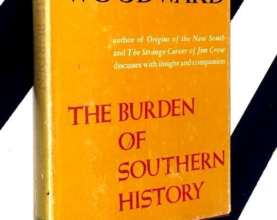 The Burden of Southern History by C. Vann Woodward (1960) hardcover book