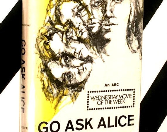 Go Ask Alice by Anonymous [Beatrice Sparks] (1971) hardcover book