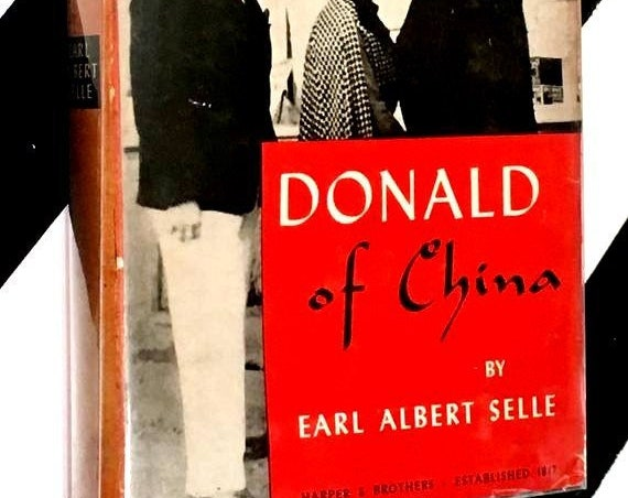 Donald of China by Earl Albert Selle (1948) hardcover book