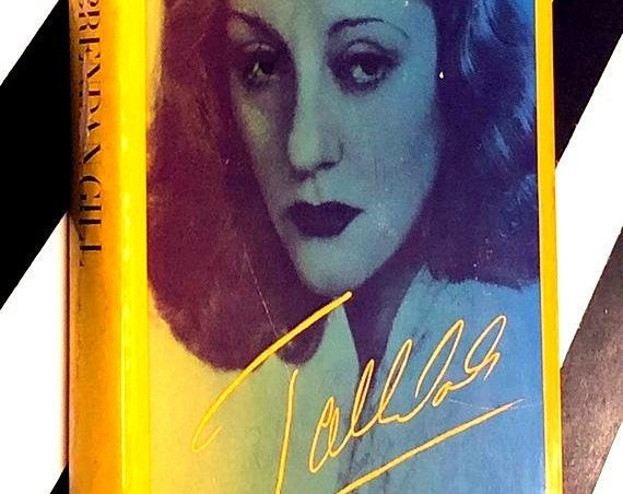 Tallulah by Brendan Gill (1972) hardcover first edition book