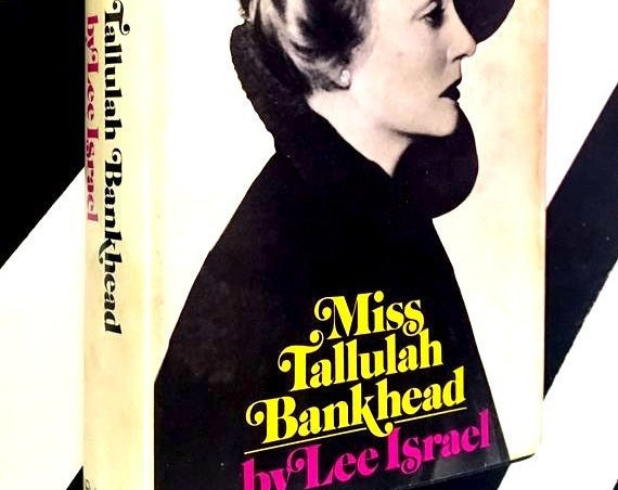 Miss Tallulah Bankhead by Lee Israel (1972) hardcover book