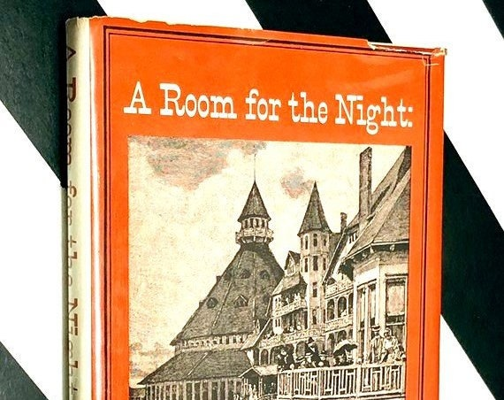 A Room for the Night: Hotels of the Old West by Richard A. Van Orman (1966) hardcover book