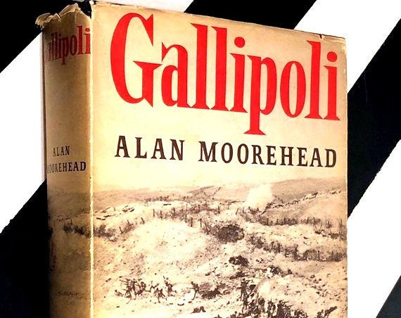 Gallipoli by Alan Moorehead (1956) hardcover book