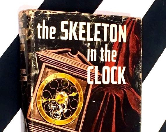 The Skeleton in the Clock by Carter Dickson (1948) hardcover book