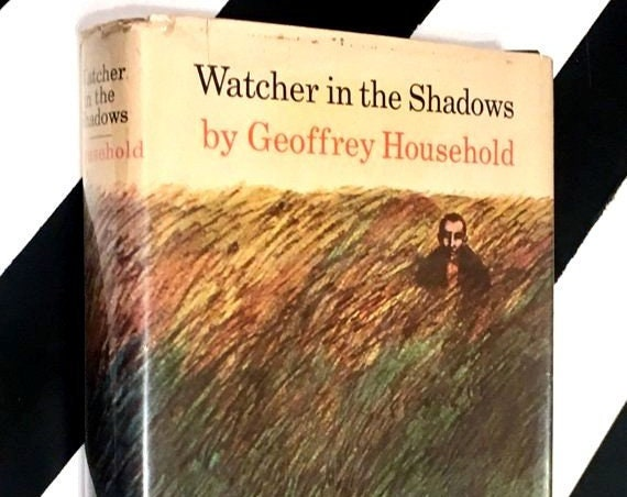 Watcher in the Shadows: A Novel by Geoffrey Household (1960) hardcover book
