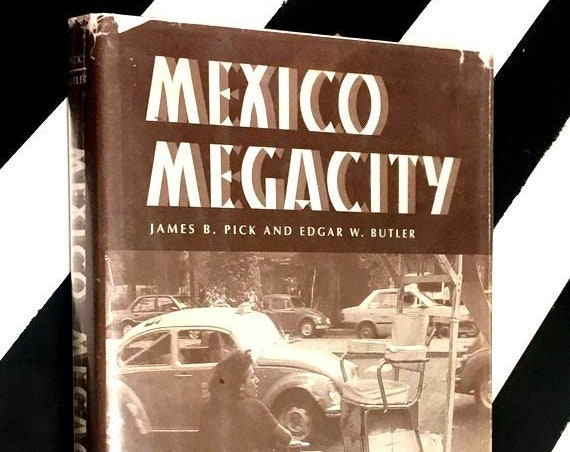 Mexico Megacity by James B. Pick and Edgar W. Butler (1997) hardcover book