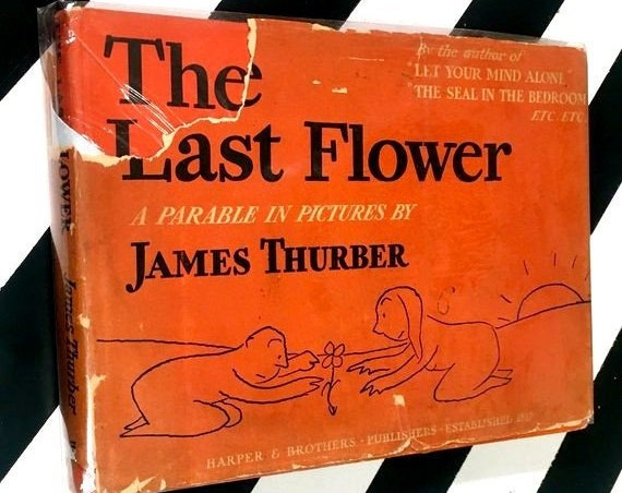 The Last Flower: A Parable in Pictures by James Thurber (1939) hardcover book