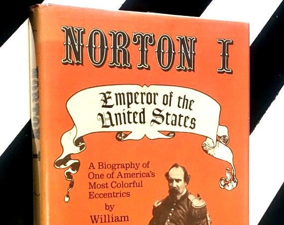 Norton I: Emperor of the United States by William Drury (1986) hardcover first edition book