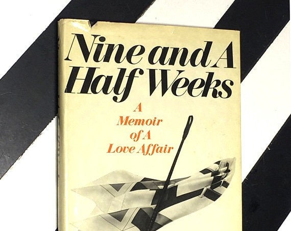 Nine and A Half Weeks: A Memoir of a Love Affair by Elizabeth McNeill (1978) hardcover book