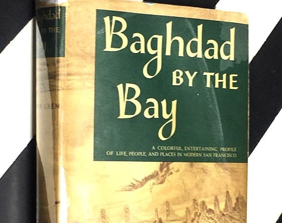 Baghdad by the Bay by Herb Caen illustrated by Howard Brodie (1949) hardcover first edition book