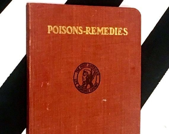 Poisons - Remedies: A Manual for Reference issued by Richard A. McCurdy (1905) softcover stiff wrappers book