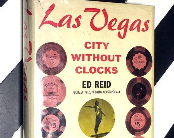 Las Vegas: City Without Clocks by Ed Reid (1961) hardcover book