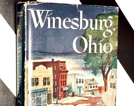 Winesburg, Ohio by Sherwood Anderson (1947) hardcover book