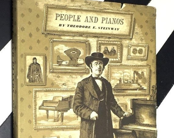 People and Pianos by Theodore E. Steinway (1953) hardcover book