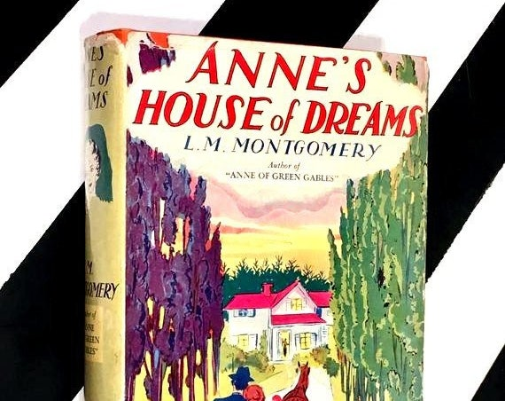 Anne's House of Dreams by L. M. Montgomery (1917) hardcover book