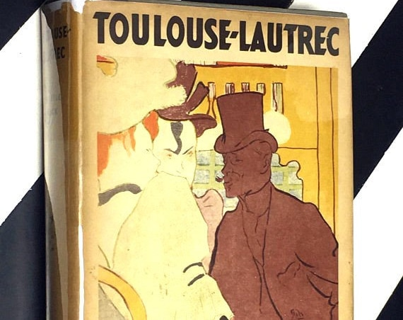 Toulouse-Lautrec by Gerstle Mack (1953) hardcover book