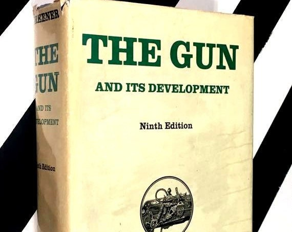 The Gun and its Development: Ninth Edition by W. W. Greener (no date) hardcover book