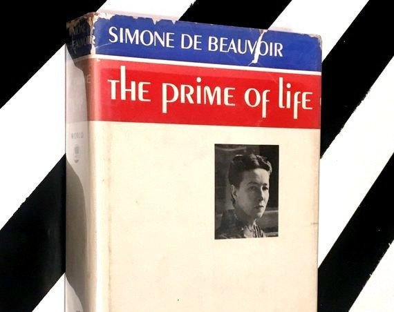 The Prime of Life by Simone de Beauvoir (1962) hardcover first edition book