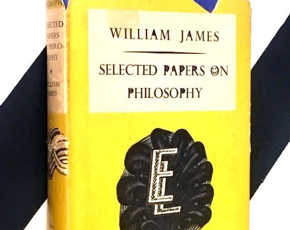 Selected Papers on Philosophy by William James (1947) hardcover book