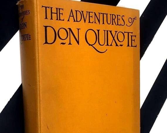 The Adventures of Don Quixote by Miguel de Cervantes (1928) hardcover book