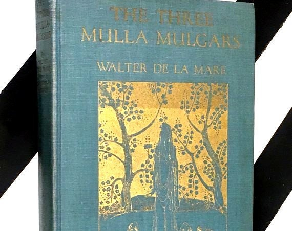 The Three Mulla-Mulgars by Walter de la Mare illustrated by Dorothy P. Lathrop (1919) hardcover book
