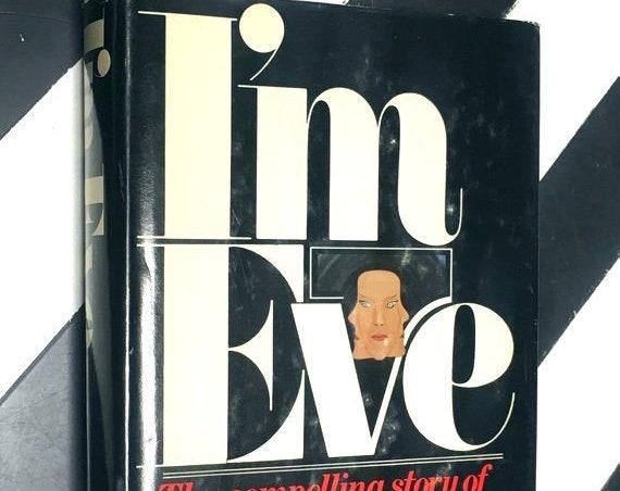 I'm Eve by Chris Costner Sizemore and Elen Sain Pittillo (1977) hardcover book