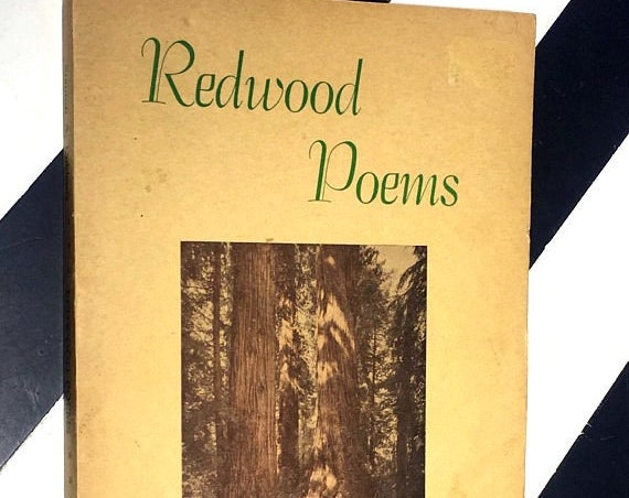 Redwood Poems: Moods and Scenes from the Land of Green Giants by Stanton A. Coblentz (1961) softcover book