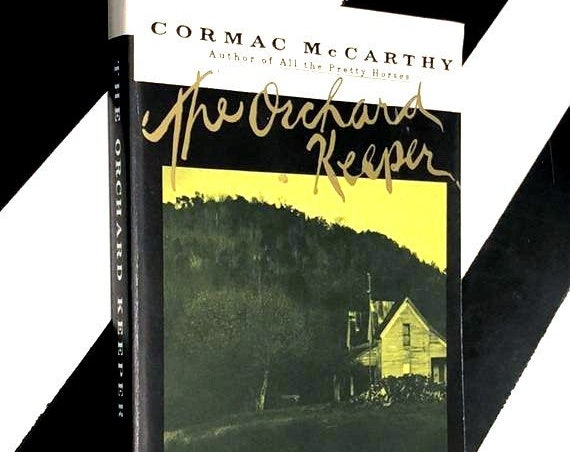 The Orchard Keeper by Cormac McCarthy (1993) softcover book