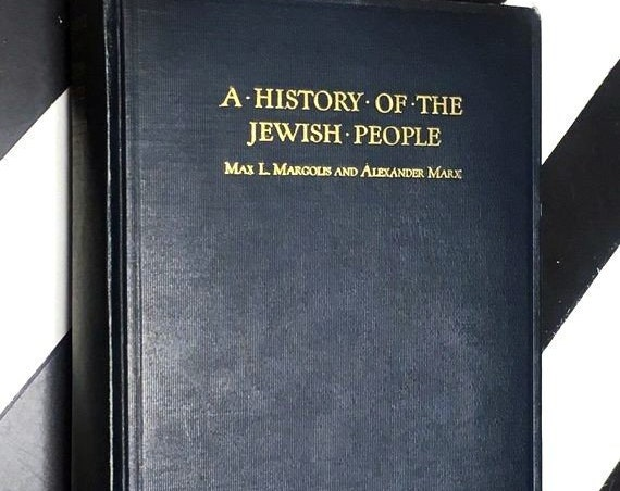 A History of the Jewish People by Max L. Margolis and Alexander Marx (1927) hardcover book