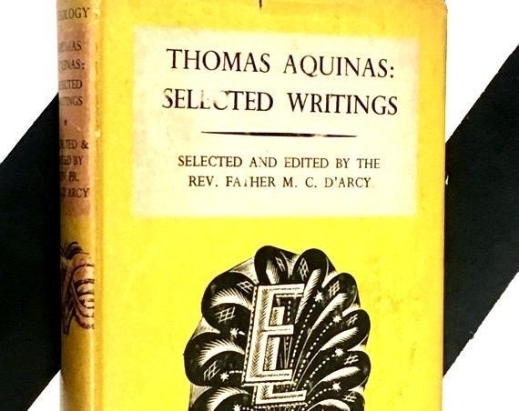 Thomas Aquinas Selected Writings selected and edited by the Rev. Father M. C. D'arcy (1950) hardcover book
