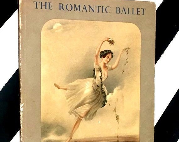 The Romantic Ballet by Sacheverell Sitwell (1948) hardcover book