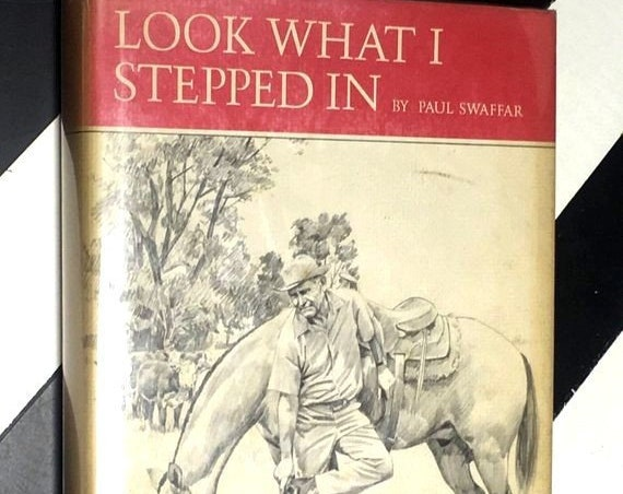 Look What I Stepped In by Paul Swaffer illustrated by Tom Phillips (1972) hardcover first edition book