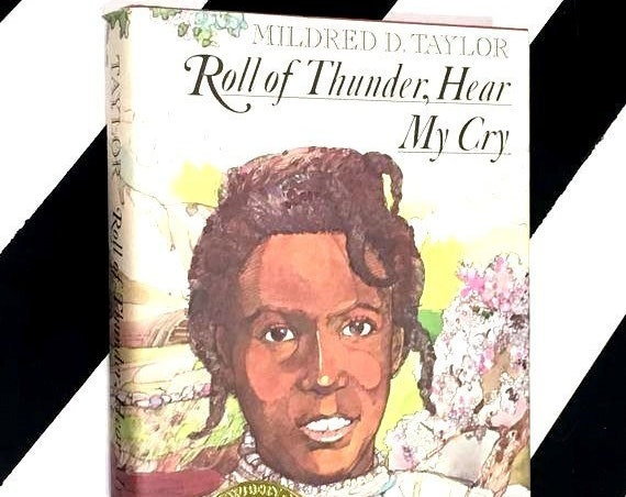 Roll of Thunder, Hear My Cry by Mildred Taylor (1977) hardcover book