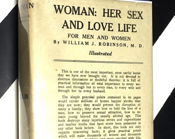 Woman: Her Sex and Love Life - For Men and Women by William J. Robinson, M.D. (1931) hardcover book