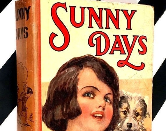 Sunny Days for Girls and Boys (no date) hardcover book