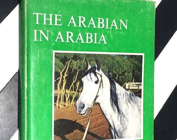 The Arabian in Arabia by Alexis Wrangel preface by Lieut. Gen Sir John Glubb, K.C.B. (1962) hardcover book