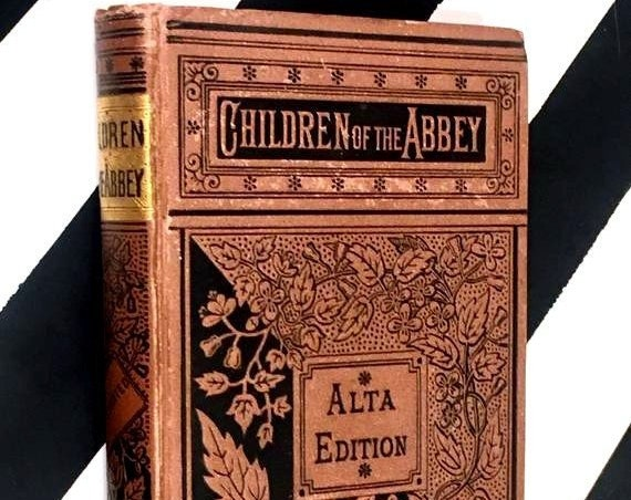 Children of the Abbey: A Tale by Regina Maria Roche (no date) hardcover book