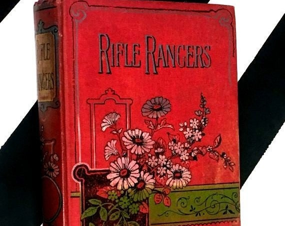 The Rifle Rangers or Adventures in Southern Mexico by Captain Mayne Reid (no date) hardcover book