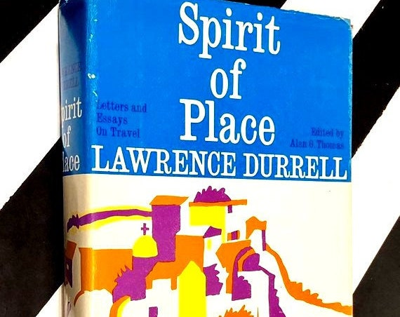Spirit of Place: Letters and Essays on Travel by Lawrence Durrell (1969) hardcover first edition book
