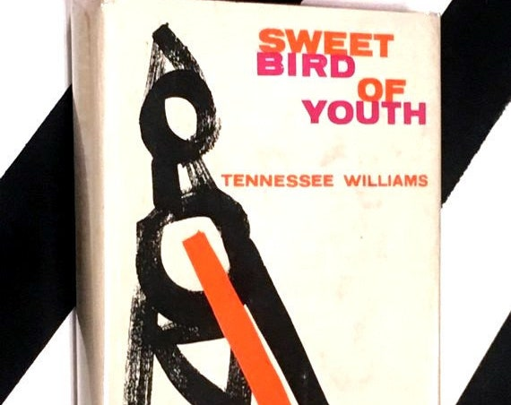 Sweet Bird of Youth by Tennessee Williams (1959) hardcover book