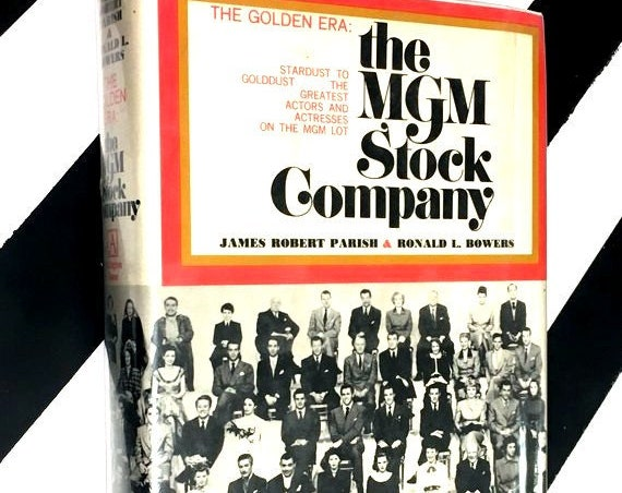 The MGM Stock Company: The Golden Era by Joseph Robert Parish and Ronald L. Bowers (1973) hardcover book