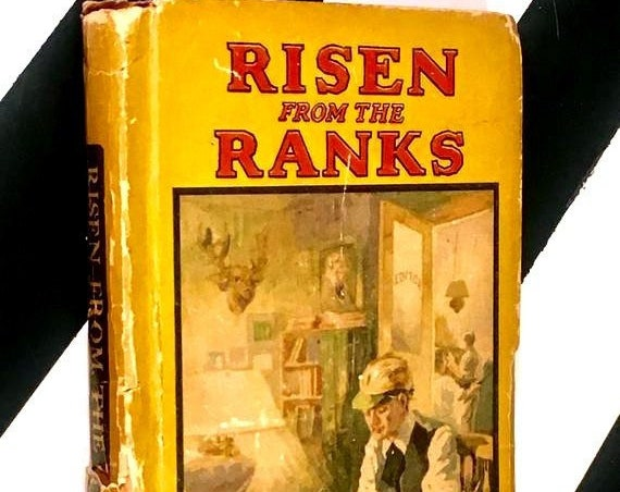 Risen from the Ranks or Harvey Walton's Success by Horatio Alger Jr. (no date) hardcover book