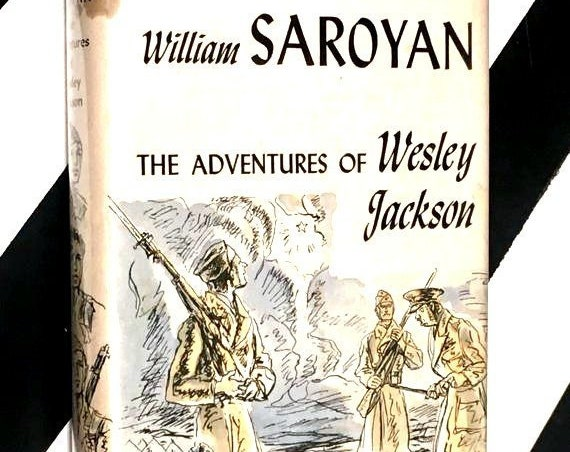 The Adventures of Wesley Jackson by William Saroyan (1946) hardcover book