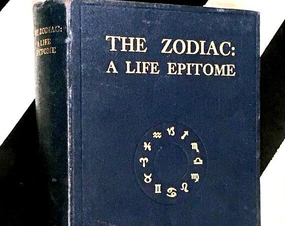 The Zodiac: A Life Epitome by Walter H. Sampson (no date) hardcover book