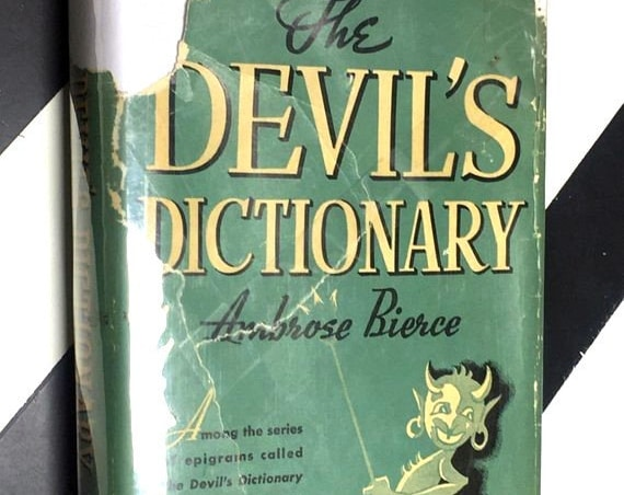 The Devil's Dictionary by Ambrose Bierce (1942) hardcover book