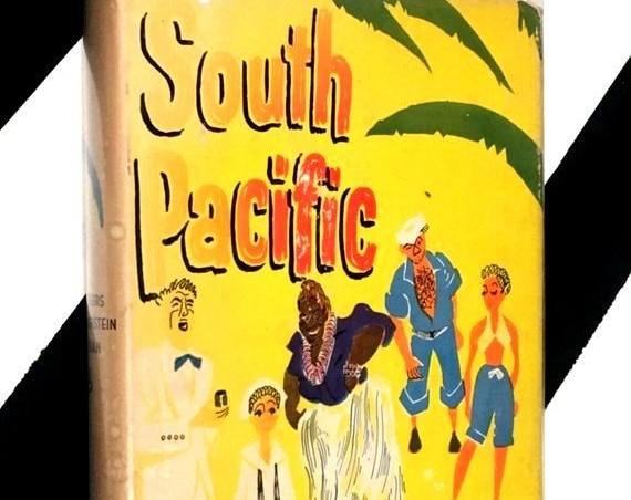 South Pacific: A Musical Play by Richard Rodgers and Oscar Hammerstein (1948) hardcover book