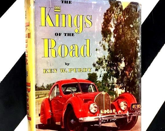 The Kings of the Road by Ken W. Purdy (1952) hardcover book