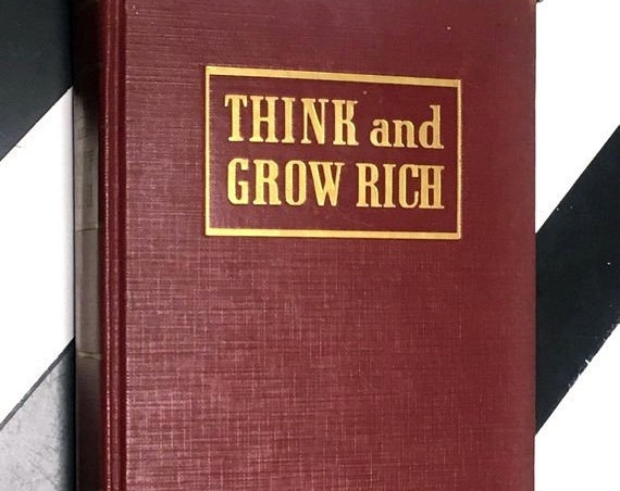 Think and Grow Rich by Napoleon Hill (1940) hardcover book