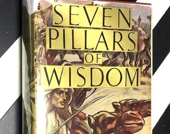 The Seven Pillars of Wisdom by T. E. Lawrence (1935) hardcover book