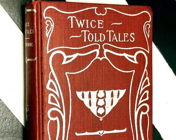 Twice Told Tales by Nathaniel Hawthorne (no date) hardcover book